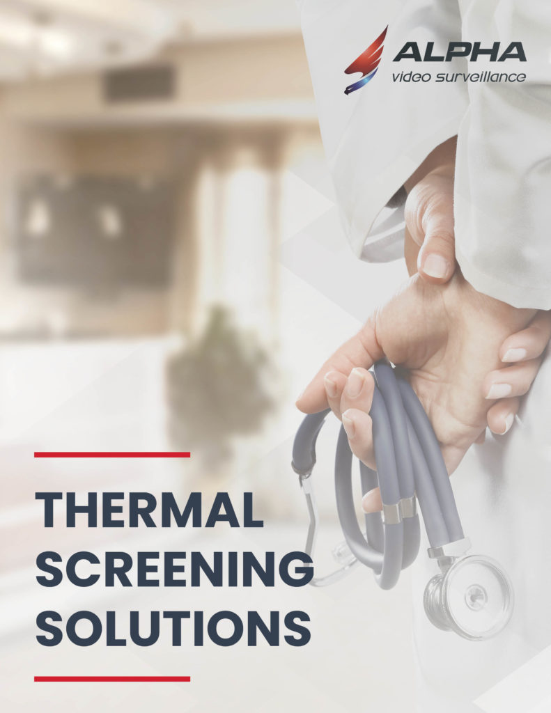 Alpha Video Solution - Thermal Screening Solution